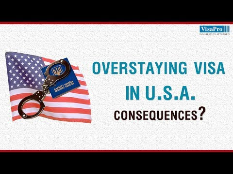 Overstaying a Visa in the US – Do You Know the Consequences?