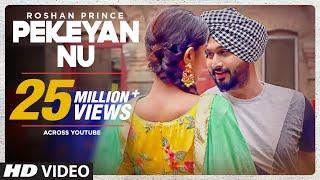 Download Lagu Roshan Prince: Pekeyan Nu (Full  Song) | Desi Routz | Maninder Kailey | Latest Punjabi Songs 2017 Mp3