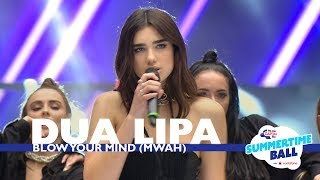 Video Dua Lipa - 'Blow Your Mind (Mwah) (Live At Capital's Summertime Ball 2017) MP3, 3GP, MP4, WEBM, AVI, FLV Maret 2018