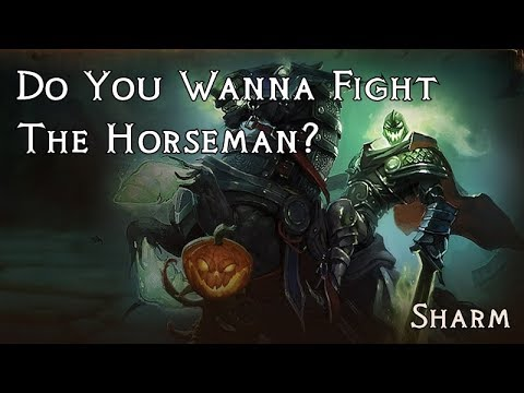 Sharm ~ Do You Wanna Fight The Horseman?