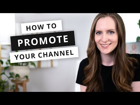 How to PROMOTE Your YouTube Channel [2021 Growth Strategies]