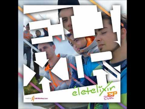 ELIXIR - Funky Est /ÉLETELIXIR EP