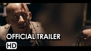 Riddick Official Trailer #2 (2013) - Vin Diesel Movie HD