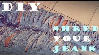 DIY: How to Shred your Jeans - YouTube