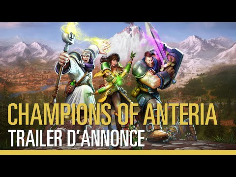 Champions of Anteria - Trailer d'Annonce