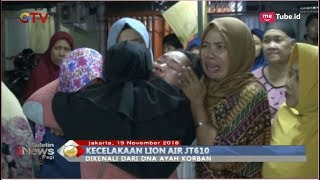 Video Satu Korban Lion Air JT 610 Kembali Teridentifikasi, Keluarga Menangis Histeris - BIP 20/11 MP3, 3GP, MP4, WEBM, AVI, FLV November 2018