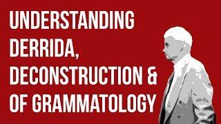 Download Video Understanding Derrida, Deconstruction & Of Grammatology MP3 3GP MP4