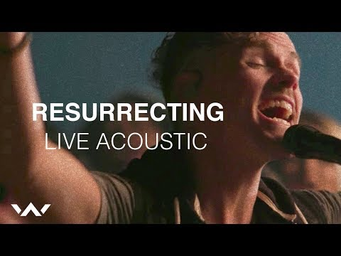 Resurrecting | Live Acoustic Sessions | Elevation Worship