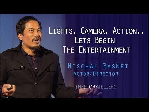 Nischal Basnet(Director): Lights. Camera. Action..Lets Begin The Entertainment: The Storytellers