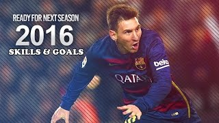 Lionel Messi ● Skills  Goals 2016 ● HD