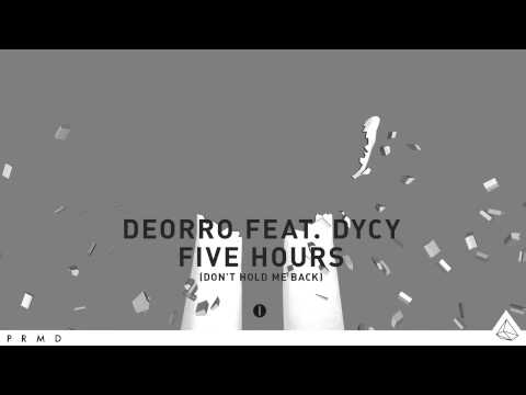 Deorro Feat. DyCy - Five Hours (Don't Hold Me Back) [ICONS]
