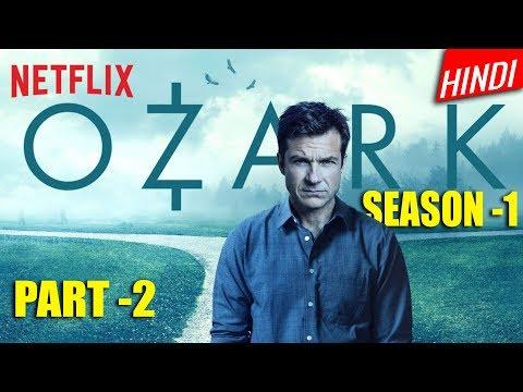 Ozark 2017 Season 1 Explained in hindi | part 2 | Ozark Series Explained in hindi | Ep- 5,6,7,8