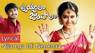 Uyyala Jampala (2013) Nijamga Idi Nenenaa Song with lyrics