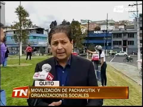 Movilización de Pachakutik y organizaciones sociales