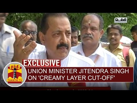 Exclusive--Union-Minister-Jitendra-Singh-on-Creamy-Layer-Cut-off-Thanthi-TV