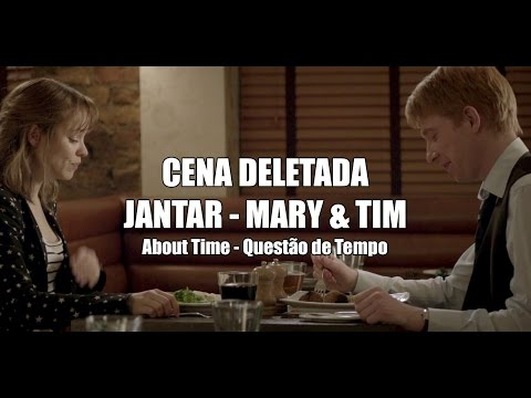 Cena Deletada  | Jantar - Mary & Tim (Questão de Tempo/About Time - Legendado)