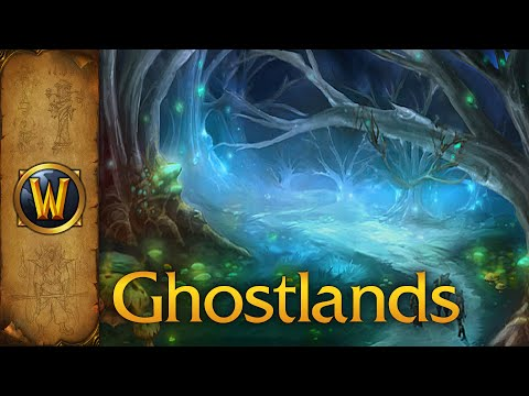 World Of Warcraft - Music & Ambience - Ghostlands