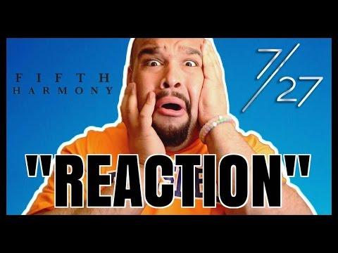 FIFTH HARMONY - 7/27 ALBUM [REACTION]