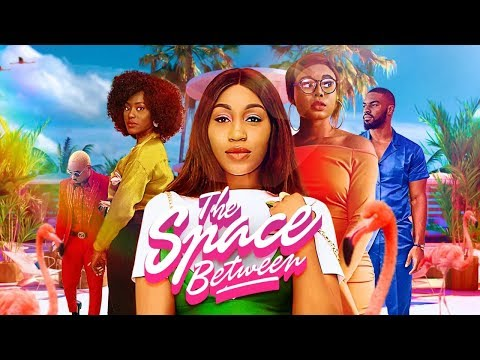 THE SPACE BETWEEN  | iROKOtv Nollywood Movie 2020 | PREVIEW
