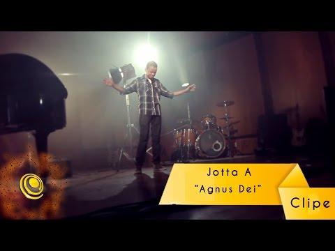 JOTTA A - Agnus Dei - Clipe oficial