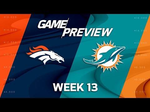 Video: Denver Broncos vs. Miami Dolphins | NFL Week 13 Game Preview