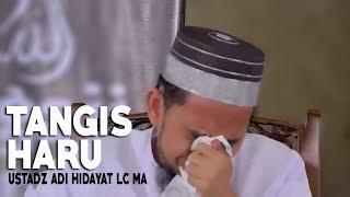 Video Tangis Haru Ustadz Adi Hidayat Membahas Perjuangan Rasulullah ﷺ MP3, 3GP, MP4, WEBM, AVI, FLV Maret 2018