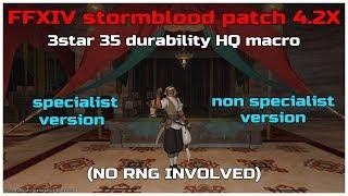 FFXIV stormblood patch 4.2X 3star 35 durability HQ macro (no rng involved)