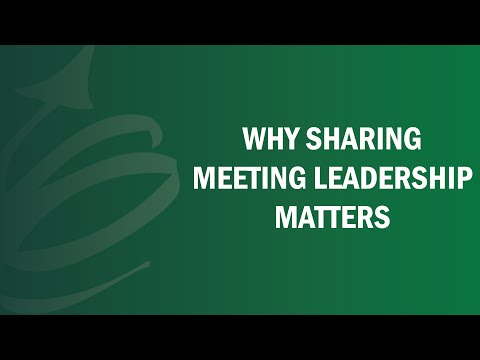 Why Sharing Meeting Leadership Matters - Remote Leadership Institute