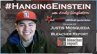 NFL Draft | Hanging Einstein E25 (Draft Breakdown Special): Justis Mosqueda, Bleacher Report