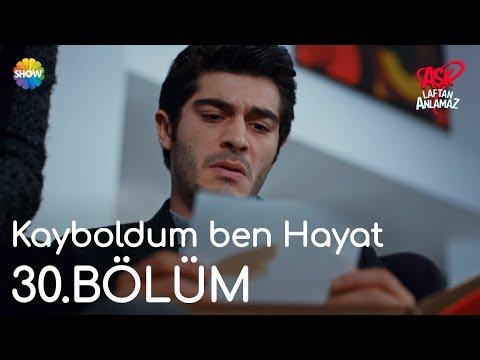 Video Aşk Laftan Anlamaz 30.Bölüm |