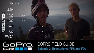 Video GoPro Field Guide: Resolutions, Frame Rates and FOV (Ep 2 of 3) MP3, 3GP, MP4, WEBM, AVI, FLV September 2018