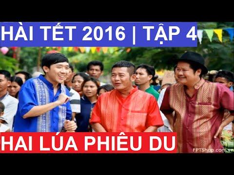 HAI LÚA PHIÊU DU TẬP 3 Hài Tết 2016