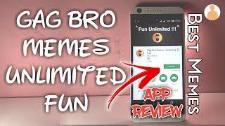 Gag Bro Memes : Unlimited Fun App Review    Best Memes App