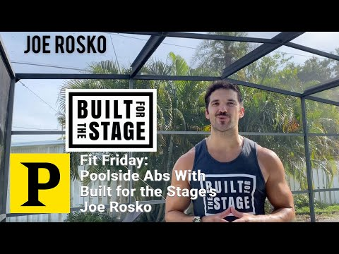 Fit Friday: Poolside Abs With Built for the Stage's Joe Rosko
