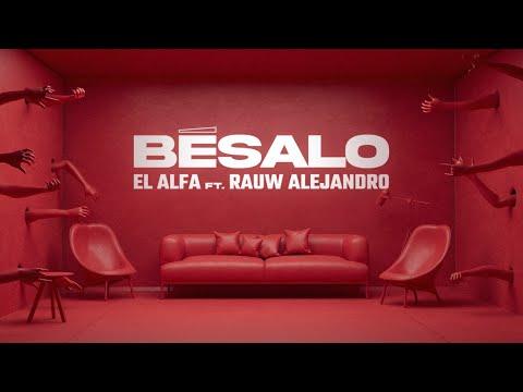 Besalo - El Alfa El Jefe ft Rauw Alejandro
