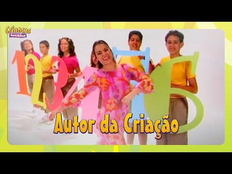 Autor Da Criação | DVD Crianças Diante do Trono | Crianças Diante do Trono