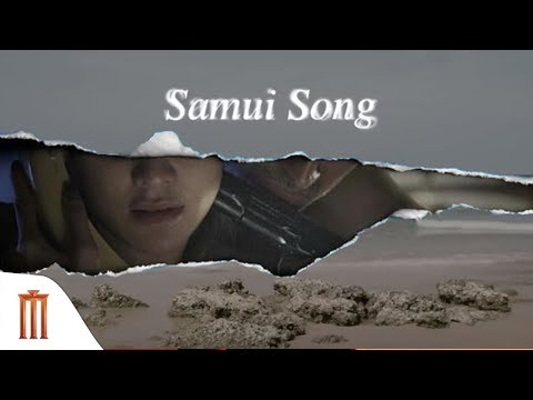 Samui Song - Official Trailer Major Group
