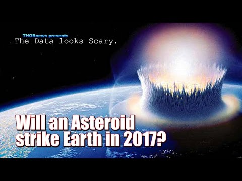 Will an Asteroid hit Earth in 2017