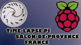 Salon De Provence France  city photos : Time-Lapse Pi S01E01 Salon-De-Provence, France (coté route et beau ciel)