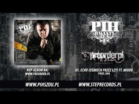 Tekst piosenki Pih - Echo (Uśmiech przez łzy) po polsku