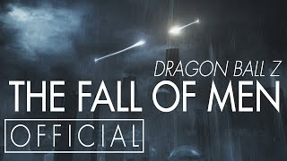 Video Dragon Ball Z: The Fall of Men [OFFICIAL] MP3, 3GP, MP4, WEBM, AVI, FLV Juni 2019