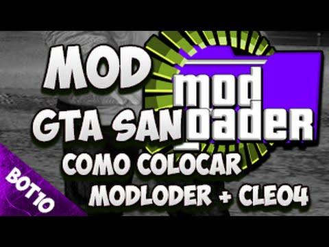 GTA SAN | Como Baixar e Instalar ModLoader + Cleo4 | San Andreas 2016