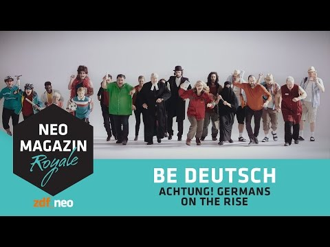 BE DEUTSCH! (Achtung! Germans on the rise!)