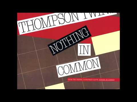 THOMPSON TWINS Nothing In Common Special 'Adult Contemporary' Mix