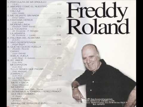 Freddy Roland - paloma del alma mía