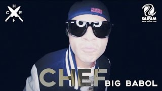Chef feat. Puni & Mezen - Big Babol