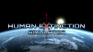 Видео Human Extinction Simulator