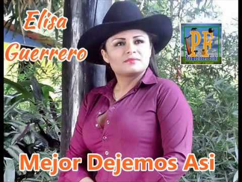 Mejor Dejemos Asi - Elisa Guerrero (Video)