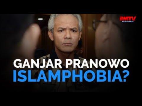 Ganjar Pranowo Islamphobia?