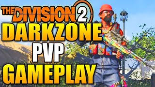 The Division 2 - DARKZONE PVP GAMEPLAY